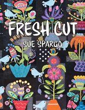 Fresh Cut Wool Applique Quilt Book by Sue Spargo