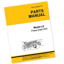 PARTS MANUAL FOR JOHN DEERE LZ PRESS GRAIN DRILL CATALOG GRASS SEED GRAIN