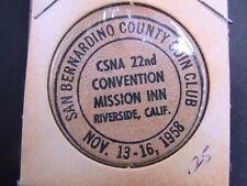 WOODEN NICKEL 1958 SAN BERNARDINO COUNTY COIN CLUB CSNA CONVENTION RIVERSIDE CAL