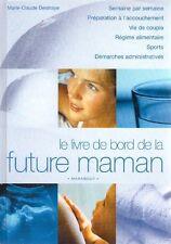LE LIVRE DE BORD DE LA FUTURE MAMAN MARABOUT