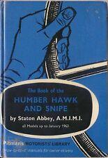 Humber Hawk, Snipe, Super Snipe, Pullman & Imperial 1946-1963 Pitman Manual 1963