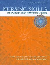 Nursing Skills for a Concept-Based Approach to Learning, North Carolina  (ExLib)