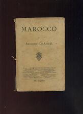 E.De Amicis - MAROCCO - Treves 24°migliaio 1913