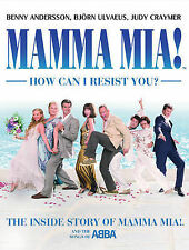 Mamma Mia! How Can I Resist You!: The Inside Story of  Mamma Mia!  and the Songs