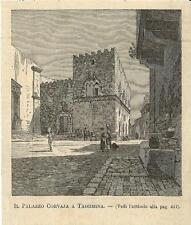 Stampa antica TAORMINA veduta del Palazzo Corvaja Messina Sicilia 1893 Old print
