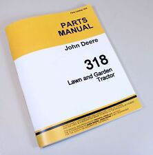 JOHN DEERE 318 LAWN GARDEN MOWER TRACTOR PARTS CATALOG MANUAL