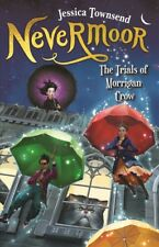 New The Trials of Morrigan Crow (Nevermoor Book 1) By Jessica Townsend