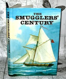 The Smugglers Century - Hervey Benham - Hardback w/Dustjacket, 1987.