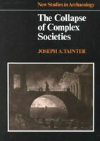 Collapse of Complex Societies, Paperback by Tainter, Joseph, Brand New, Free ...