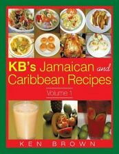Kb's Jamaican and Caribbean Recipes Vol 1 by Ken Brown (2015, Paperback)