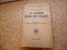 1936.La guerre dans les vosges.Guerre 14-18.Capitaine Dupuy