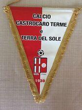 GAGLIARDETTO UFFICIALE CALCIO CASTROCARO TERME E TERRA DEL SOLE 1930 CON SPONSOR
