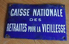 ancienne plaque émaillée caisse nationale des retraites pour la vieillesse