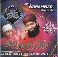 ALHAAJ IMRAN SHEIKH ATTARI - AAYE MUHAMMAD MARHABA - VOL 8 - BRAND NEW NAAT CD