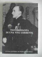 TESTIMONIANZA DI UNA VITA COERENTE e una lettera di Piero Buscaroli-RSI Genova