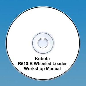 Kubota R510-B Wheeled Loader - Workshop Manual.