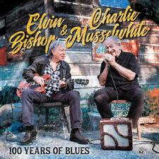 Elvin Bishop & Charlie Musselwhite - 2020 - 100 Years Of Blues