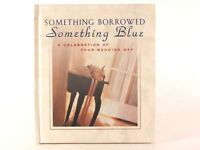 New! Something Borrowed, Something Blue: by Ellyn Sanna (Miniature HC)
