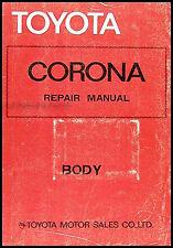 Toyota Corona Body Repair Shop Manual 1979-1980-1981-1982 RT130 RT132 RT134 T132