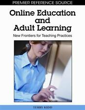 Online Education and Adult Learning : New Frontiers for Teaching Practices...