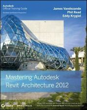 BRAND NEW Mastering Autodesk Revit Architecture 2012 FREE SHIPPING
