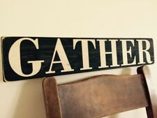 Gather Sign Kitchen Vintage Old Style Pub Hotel Mum Gift BBQ Farmhouse