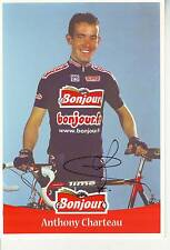 CYCLISME carte cycliste ANTHONY CHARTEAU équipe BONJOUR 2001 signée