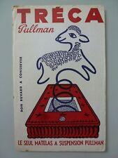 TRECA PULLMAN ... MATELAS A SUSPENSION / BUVARD PUBLICITAIRE  ANCIEN