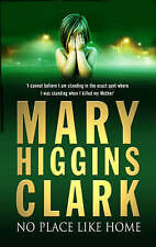 Clark, Mary Higgins, No Place Like Home, Paperback, Very Good Book