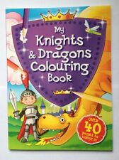Childrens Colouring Book My Knights & Dragons