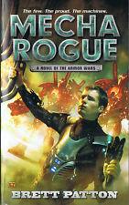 Mecha Rogue by Brett Patton (2012, Paperback, Roc, Armor Wars)