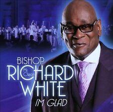 "I'm Glad by Rev. Richard ""Mr. Clean"" White/Richard White (Richard ""Mr. Clean""..."