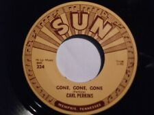 CARL PERKINS repro Sun 45 - Gone Gone Gone FREE POSTAGE