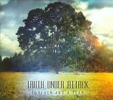 Truth Under Attack : Forever and a Year CD