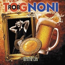 ROB TOGNONI - BIRRA FOR LIRA  CD NEU