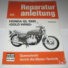 Reparaturanleitung Honda GL 1000 Goldwing (GL1) ab Baujahr 1975
