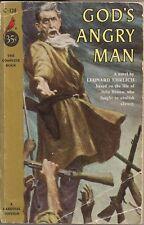 God's Angry Man by Leonard Ehrlich (Novel on life of John Brown).