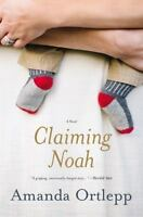 Claiming Noah by Amanda Ortlepp (English) Hardcover Book Free Shipping!
