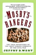 Mosby's Rangers by Jeffry D. Wert (1991, Paperback, Reprint)