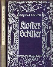 Siegfried Streicher: Klosterschüler, Kloster-Schüler, Raeber & Cie Luzern 1929