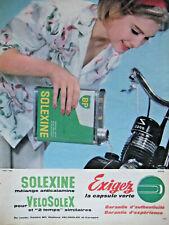 PUBLICITÉ DE PRESSE 1962 SOLEXINE MÉLANGE ANTICALAMINE POUR VELOSOLEX 2200