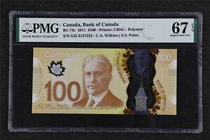 2011 Canada Bank of Canada BC-73c 100 Dollars PMG 67 EPQ Superb Gem UNC