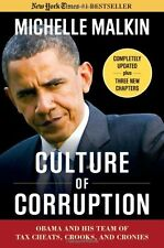 Culture of Corruption: Obama and His Team of Tax Cheats, Crooks, and Cronies by