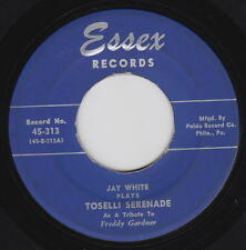 Jay White 45rpm Essex 313 Because/Toselli Serenade Cool Jazz