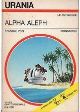 URANIA NUMERO 663 FREDERIK POHL ALPHA ALEPH