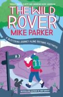 MIKE PARKER __ THE WILD ROVER __ SHOP SOILED __ FREEPOST UK