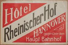 ETICHETTA ALBERGO HOTEL RHEINISCHERHOF HANNOVER GERMANIA GERMANY DEUTSCHLAND