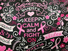 BREAST CANCER RIBBONS BUTTERFLIES FLOWERS KEEP CALM PINKS COTTON FABRIC FQ