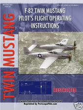 NORTH AMERICAN F-82 TWIN MUSTANG Pilot's Manual P-51