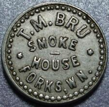 "FORKS, WASHINGTON Good For 10¢ In Trade T. M. BRU ""Smoke House"" >(CIGAR?)< TOKEN"